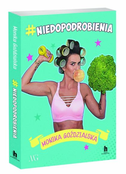 #niedopodrobienia - Monika Goździalska